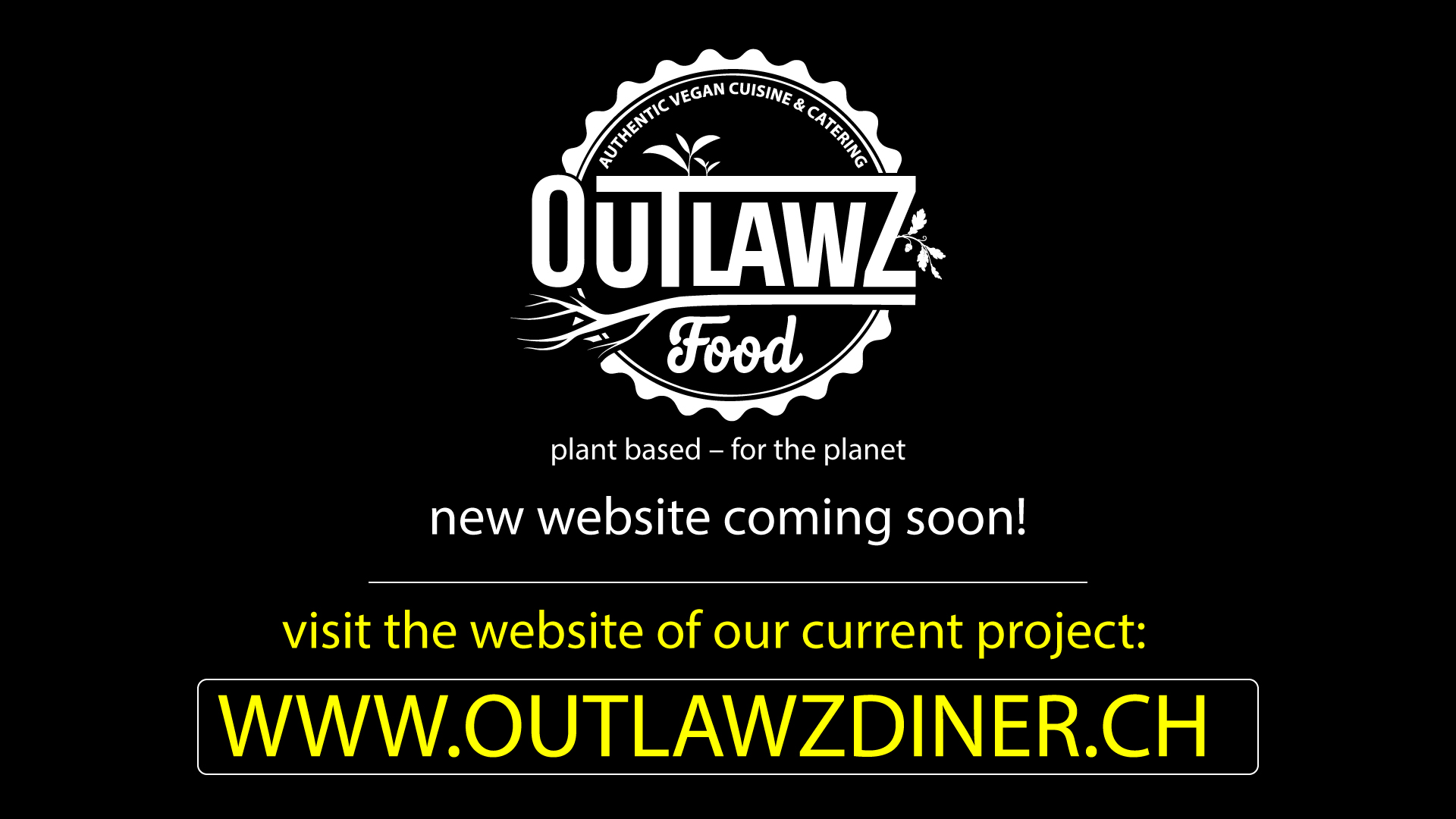 New website coming soon. Visit www.outlawzdiner.ch for our new project.