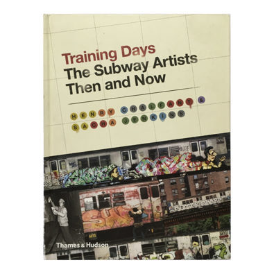 Training Days / The Subway Artists Now and Then